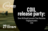 COIL release party: Drew McDowall presents Time Machines, Thighpaulsandra, COH
