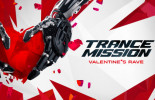 Trancemission. Valentines rave